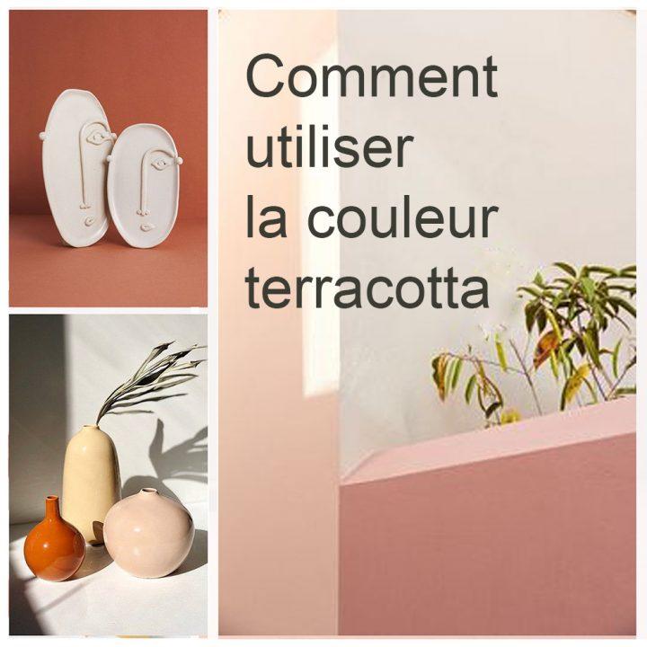 Comment utiliser la couleur terracotta en décoration